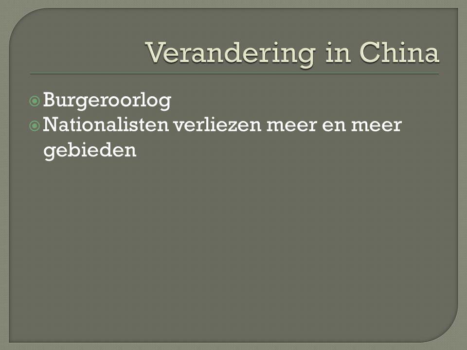  Burgeroorlog  Nationalisten verliezen meer en meer gebieden