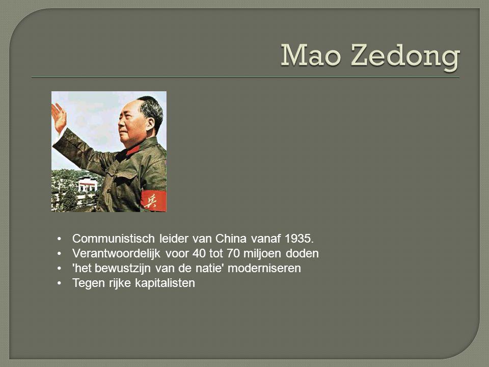 Communistisch leider van China vanaf 1935.