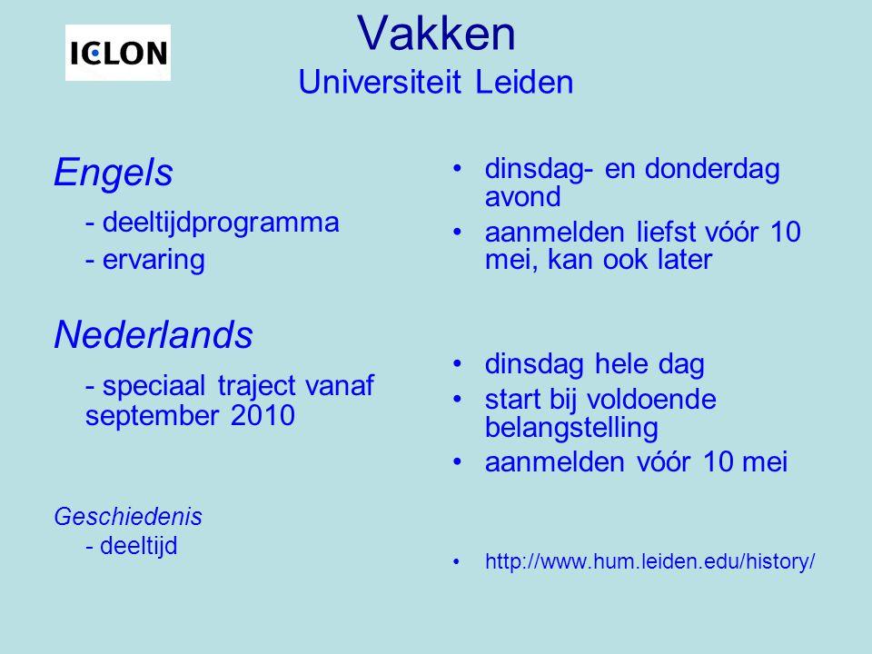 Vakken Universiteit Leiden en Technische Universiteit Delft Wiskunde en natuurkunde - in ontwikkeling (Twents programma) - toppers van twee naar één - assessment (vakinhoud) start in februari 2011 bij voldoende belangstelling assessment (o.a.