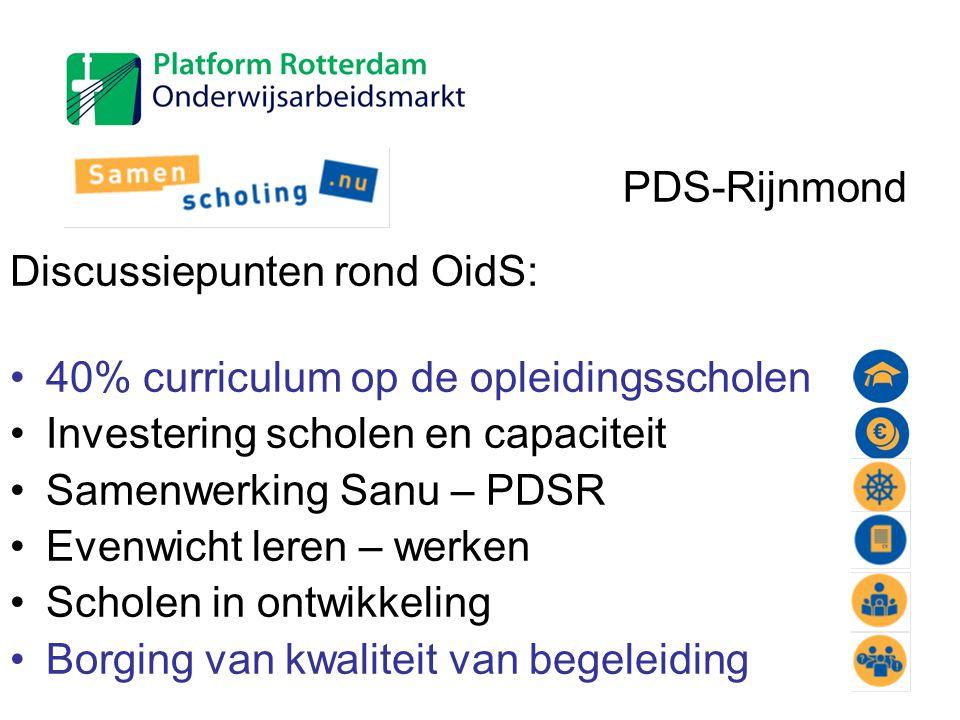 Discussiepunten rond OidS: 40% curriculum op de opleidingsscholen Investering scholen en capaciteit Samenwerking Sanu – PDSR Evenwicht leren – werken