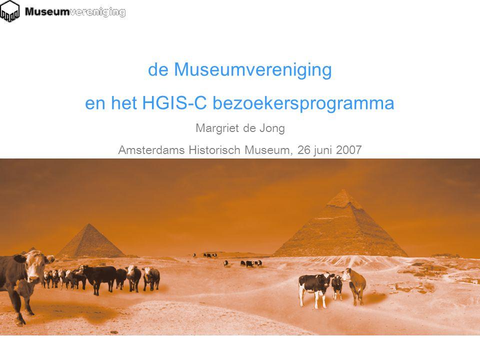 de Museumvereniging en het HGIS-C bezoekersprogramma Margriet de Jong Amsterdams Historisch Museum, 26 juni 2007