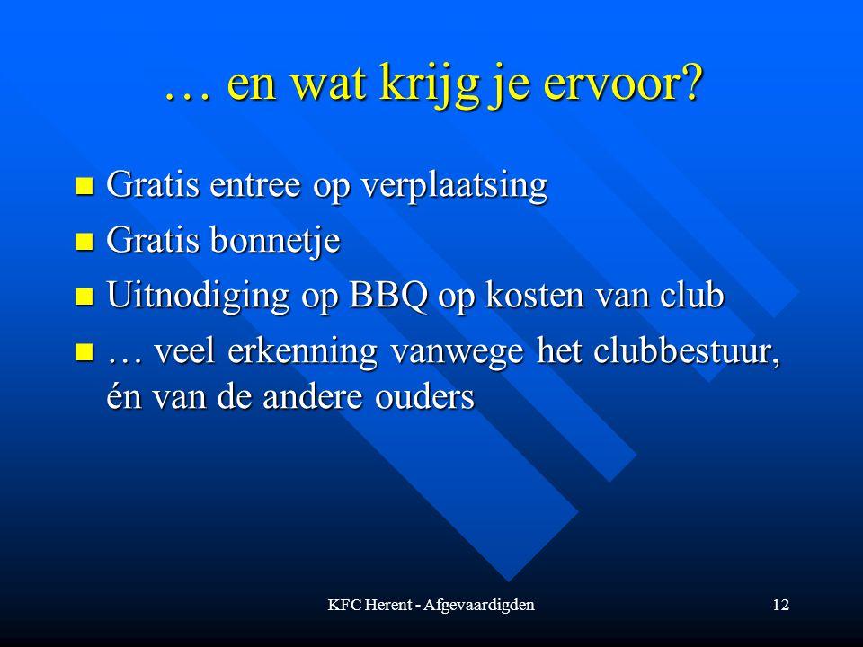 KFC Herent - Afgevaardigden12 … en wat krijg je ervoor.