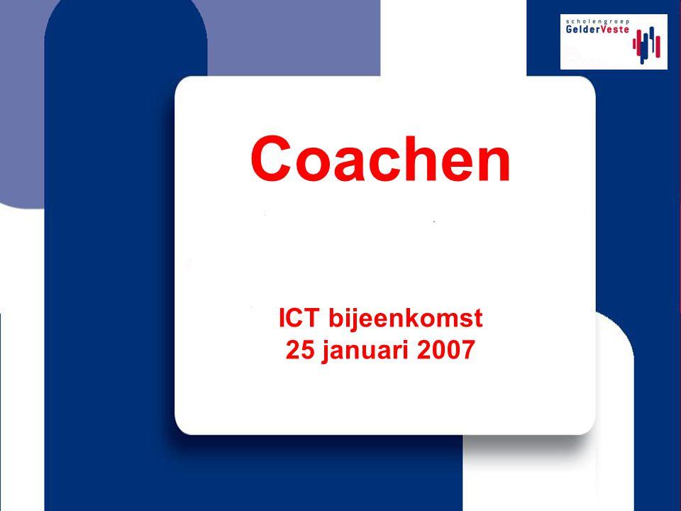 Coachen ICT bijeenkomst 25 januari 2007