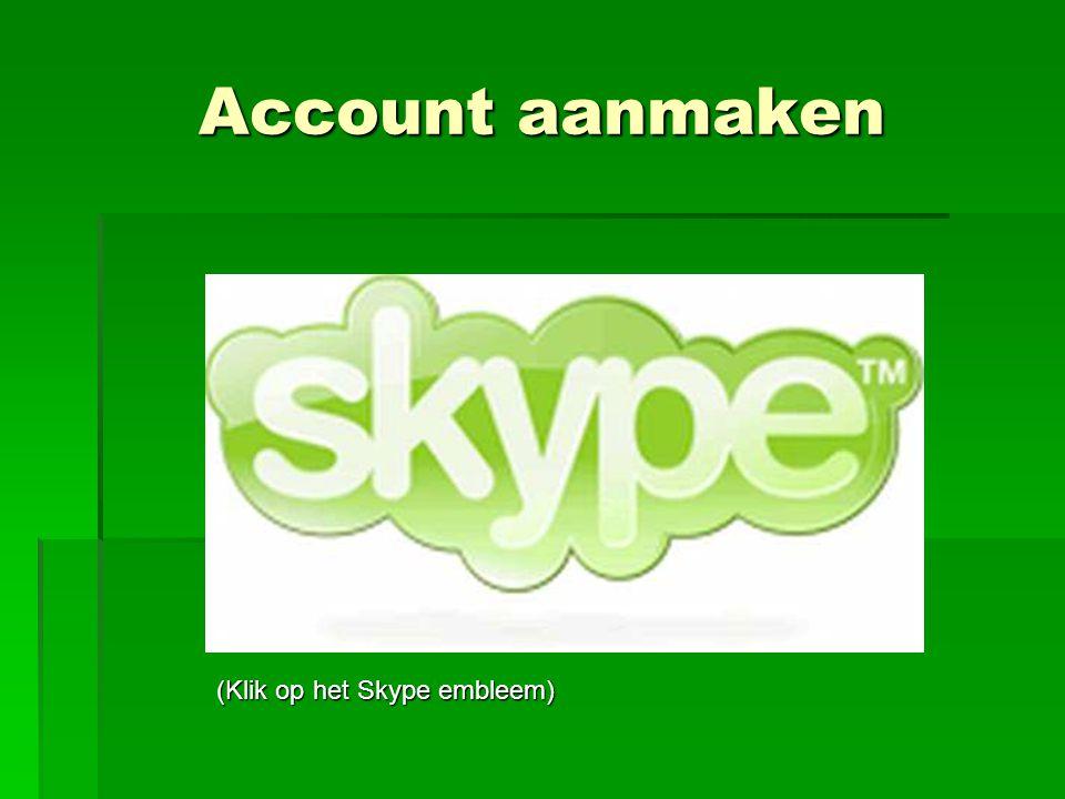 Account aanmaken (Klik op het Skype embleem)