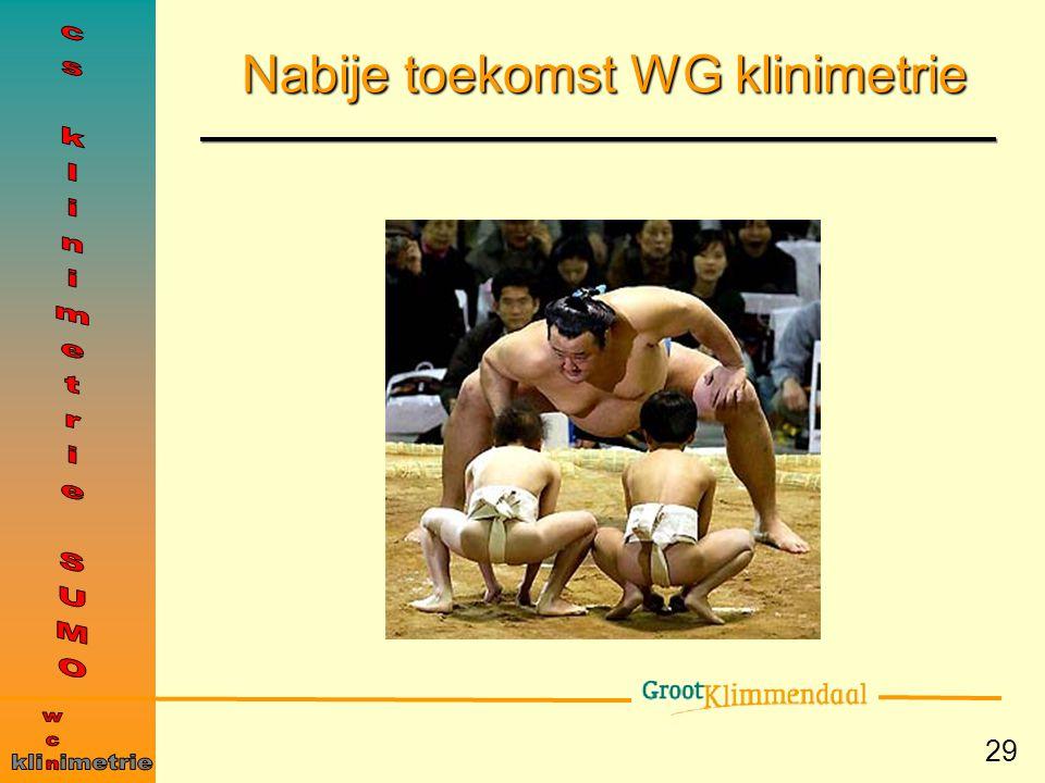 29 Nabije toekomst WG klinimetrie