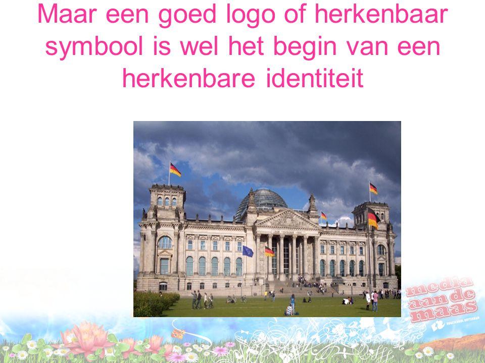 Maar een goed logo of herkenbaar symbool is wel het begin van een herkenbare identiteit