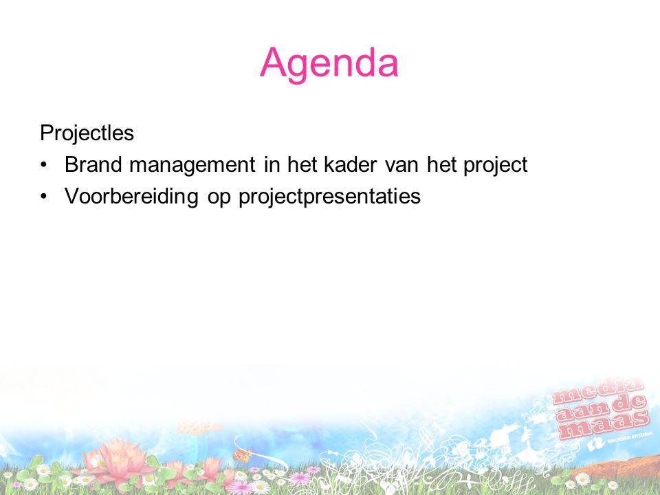 Agenda Projectles Brand management in het kader van het project Voorbereiding op projectpresentaties