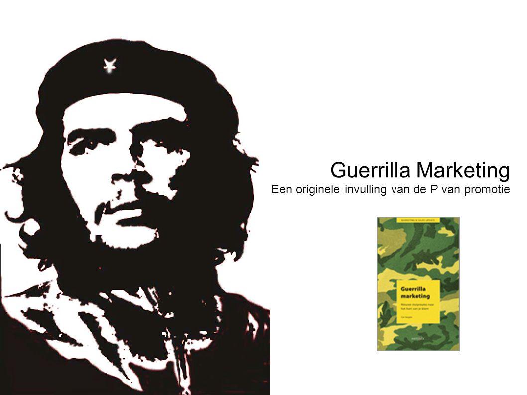 Guerrilla Marketing Een originele invulling van de P van promotie