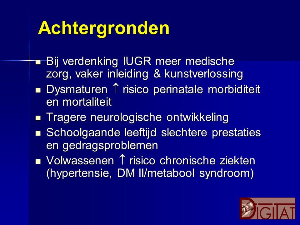 Neonatale morbiditeit ConservatiefInductie Hypoglycemie48 Hypothermie10 Thrombocytopenie10 Hyponatriëmie10 O 2 -toediening 10 Infectie01 Sondevoeding10