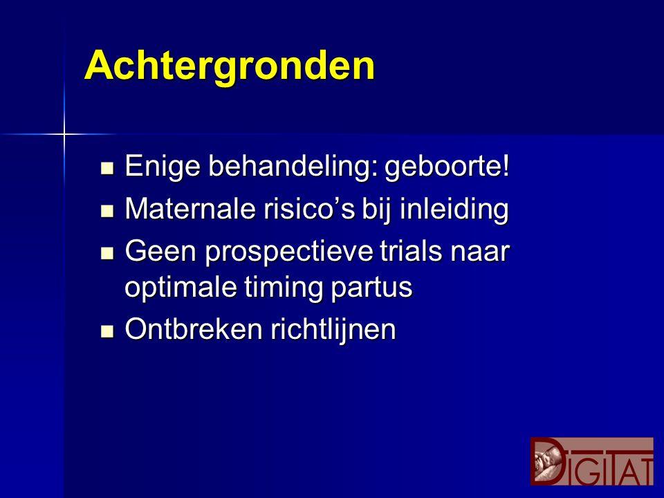 Twijfel GRIT studie (< 36 weken) GRIT studie (< 36 weken) toename interventies toename interventies lange termijn uitkomsten lange termijn uitkomsten nederlandse gegevens nederlandse gegevens