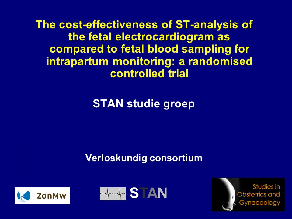 The cost-effectiveness of ST-analysis of the fetal electrocardiogram as compared to fetal blood sampling for intrapartum monitoring: a randomised cont