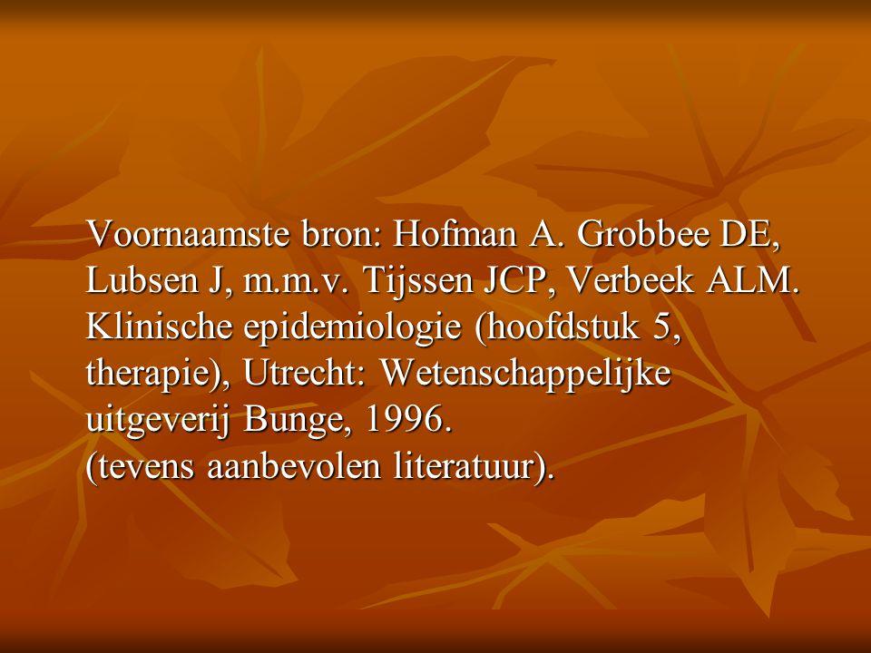 Voornaamste bron: Hofman A. Grobbee DE, Lubsen J, m.m.v. Tijssen JCP, Verbeek ALM. Klinische epidemiologie (hoofdstuk 5, therapie), Utrecht: Wetenscha