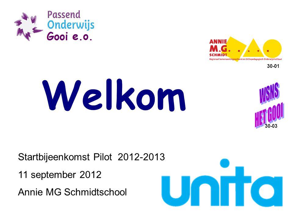 30-01 Welkom 30-03 Startbijeenkomst Pilot 2012-2013 11 september 2012 Annie MG Schmidtschool