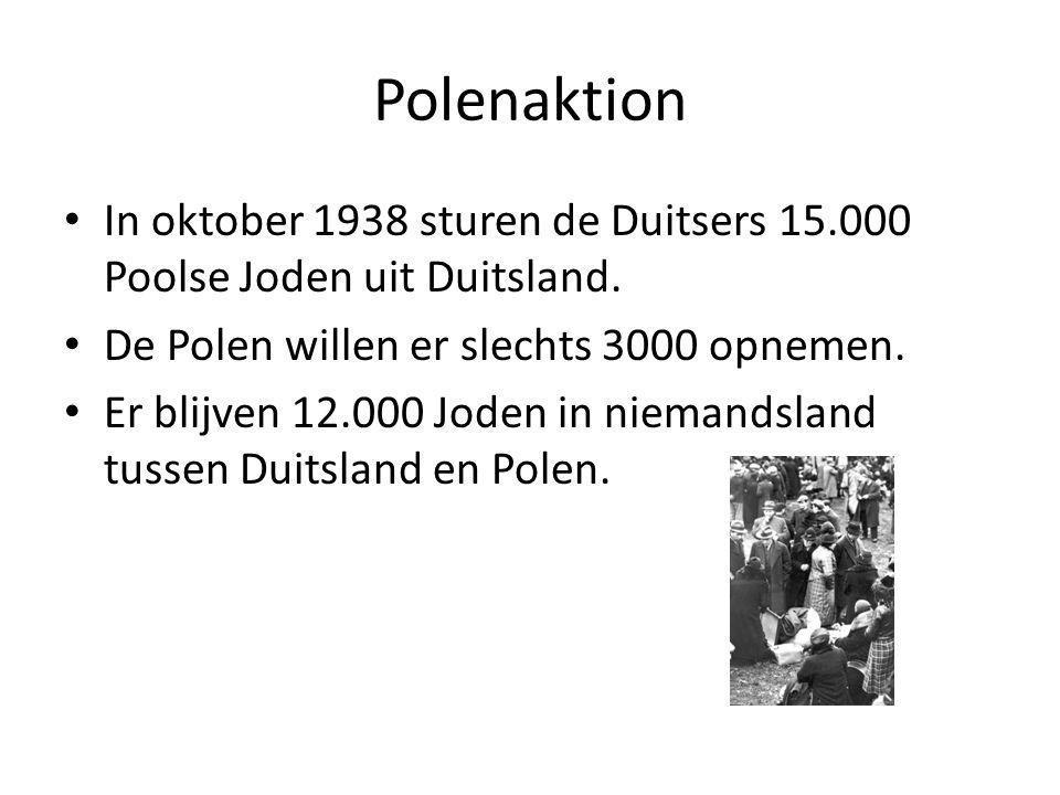 Polenaktion In oktober 1938 sturen de Duitsers 15.000 Poolse Joden uit Duitsland.