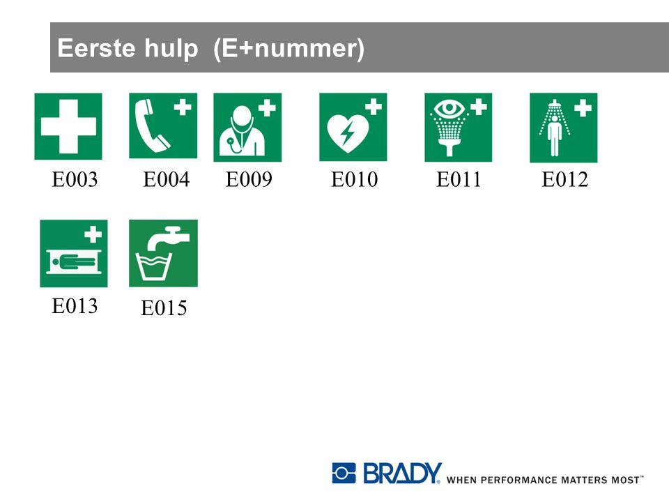 Eerste hulp (E+nummer) E003E004E009E010E011E012E013 E015