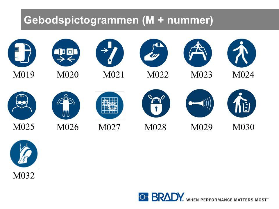 Gebodspictogrammen (M + nummer) M019M020M021M022M023M024 M025 M026 M027M028M029 M032 M030