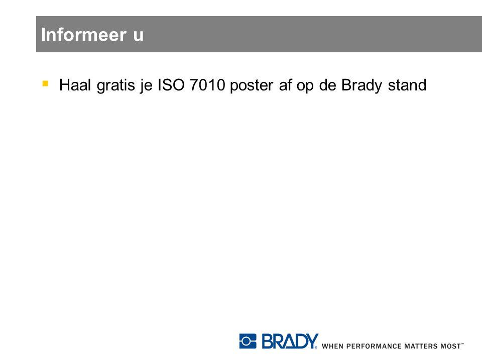 Informeer u  Haal gratis je ISO 7010 poster af op de Brady stand