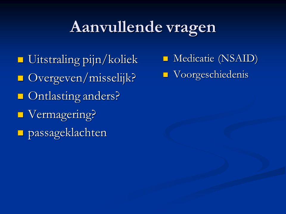 alarmsymptomen Langdurig (> 3 dagen) braken Langdurig (> 3 dagen) braken Dysfagie Dysfagie Onverklaarde vermagering Onverklaarde vermagering Hematemesis/melaena Hematemesis/melaena