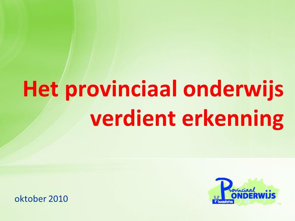 Het provinciaal onderwijs verdient erkenning oktober 2010