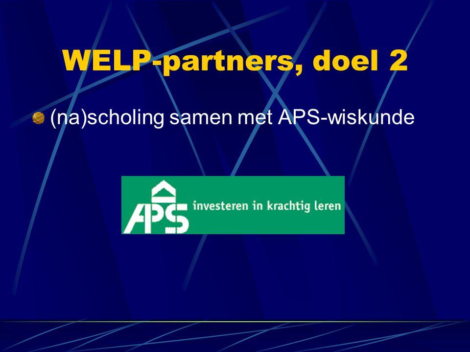 WELP-partners, doel 2 (na)scholing samen met APS-wiskunde