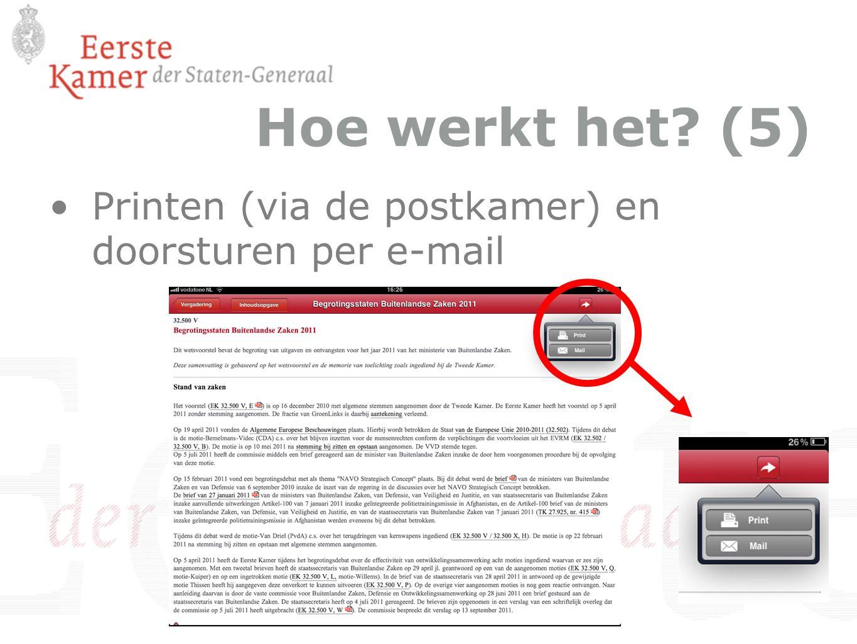 Hoe werkt het? (5) Printen (via de postkamer) en doorsturen per e-mail