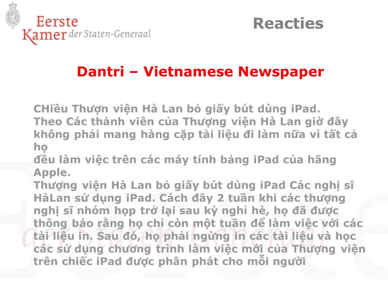 Dantri – Vietnamese Newspaper CHiều Thượn viện Hà Lan bỏ giấy bút dùng iPad. Theo Các thành viên của Thượng viện Hà Lan giờ đây không phải mang hàng c