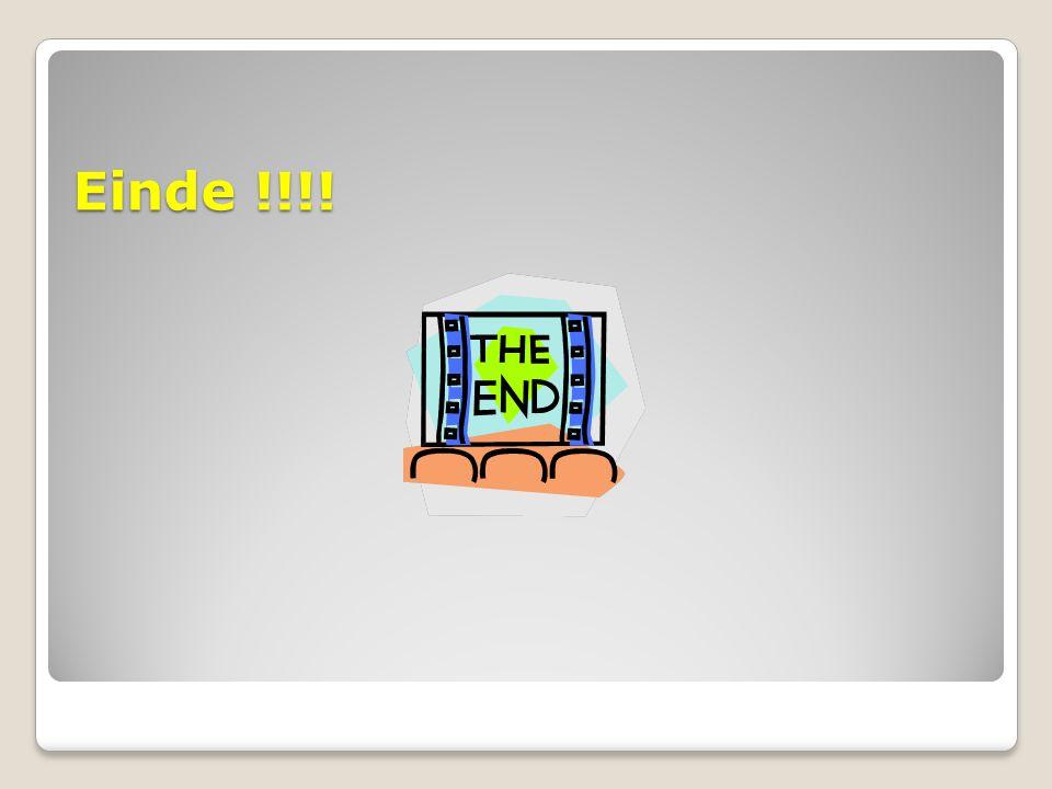 Einde !!!!