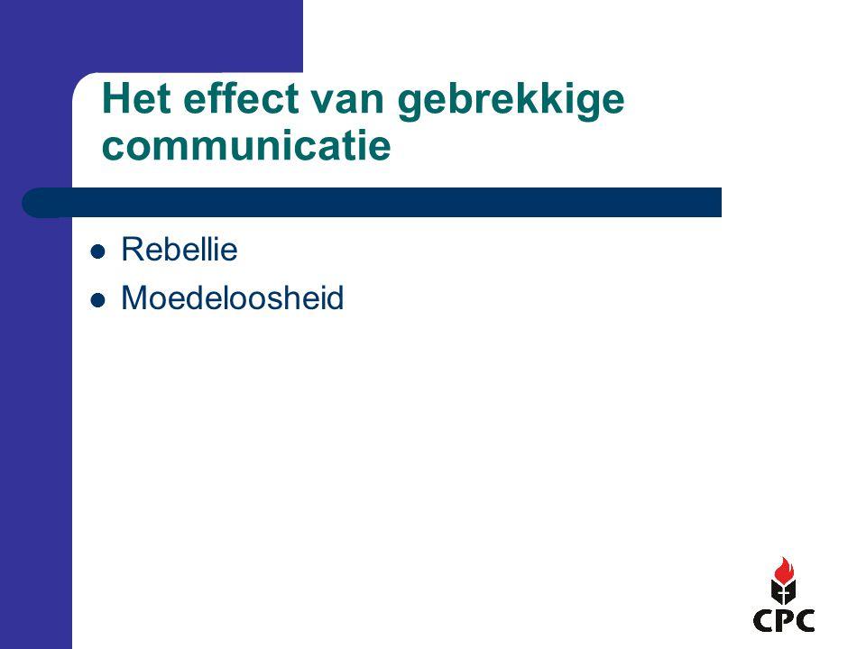 Het effect van gebrekkige communicatie Rebellie Moedeloosheid