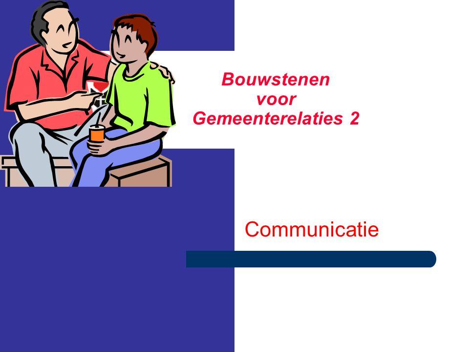 Bouwstenen voor Gemeenterelaties 2 Communicatie