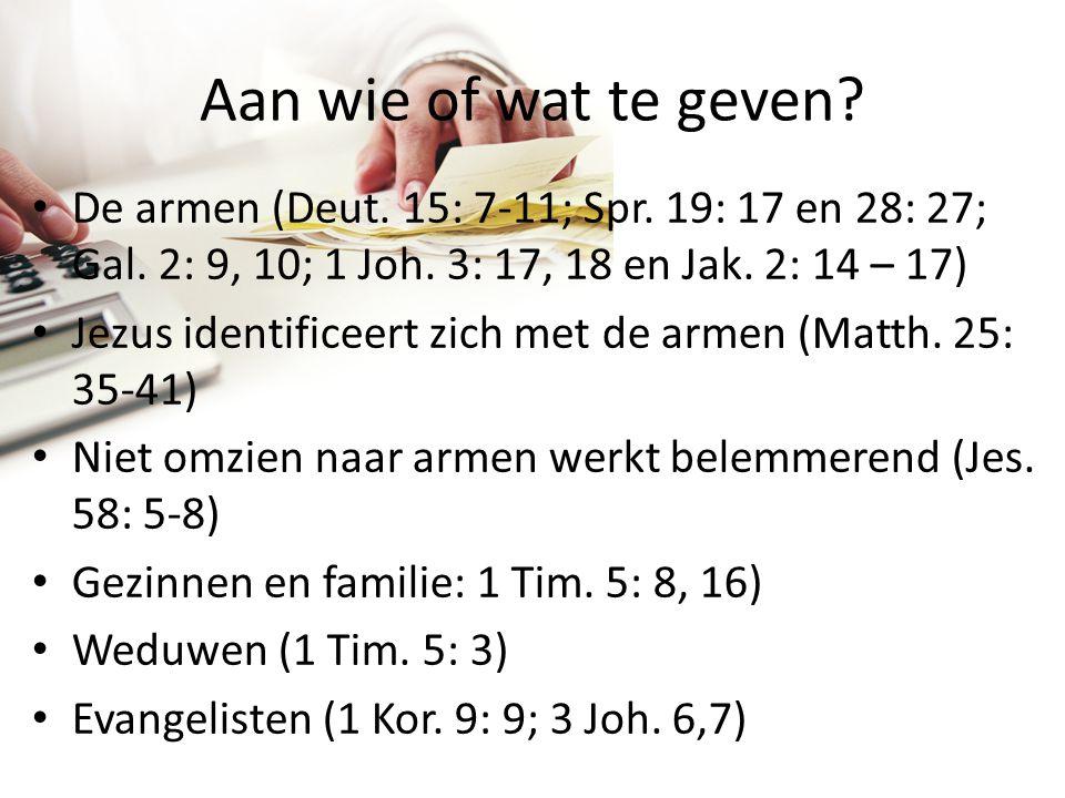 De armen (Deut. 15: 7-11; Spr. 19: 17 en 28: 27; Gal. 2: 9, 10; 1 Joh. 3: 17, 18 en Jak. 2: 14 – 17) Jezus identificeert zich met de armen (Matth. 25: