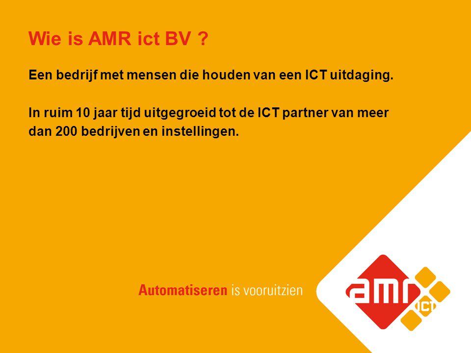 AMR ict BV: Ondernemend automatiseren Met diensten als advies, realisatie en beheer creëert AMR ict een ICT omgeving die uw bedrijfsvoering niet alleen ondersteunt, maar ook vitaliseert.
