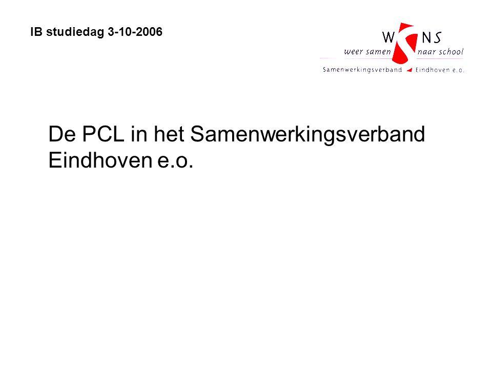 De PCL in het Samenwerkingsverband Eindhoven e.o. IB studiedag 3-10-2006