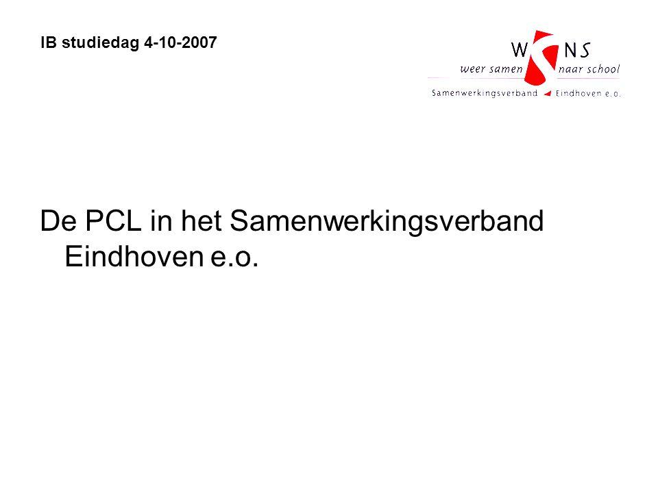 De PCL in het Samenwerkingsverband Eindhoven e.o. IB studiedag 4-10-2007