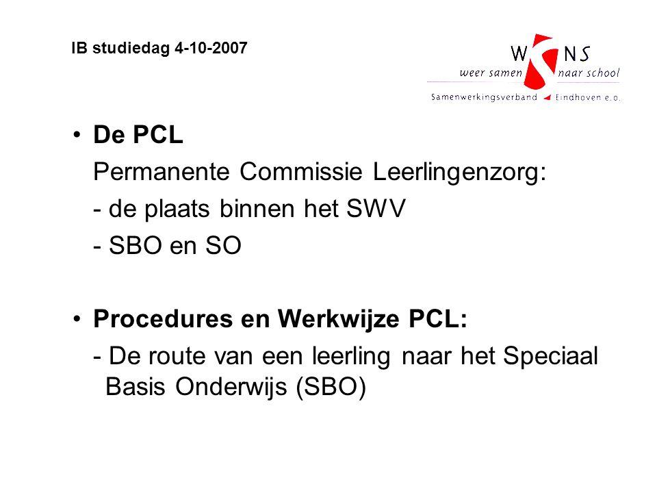De PCL Permanente Commissie Leerlingenzorg: - de plaats binnen het SWV - SBO en SO Procedures en Werkwijze PCL: - De route van een leerling naar het S