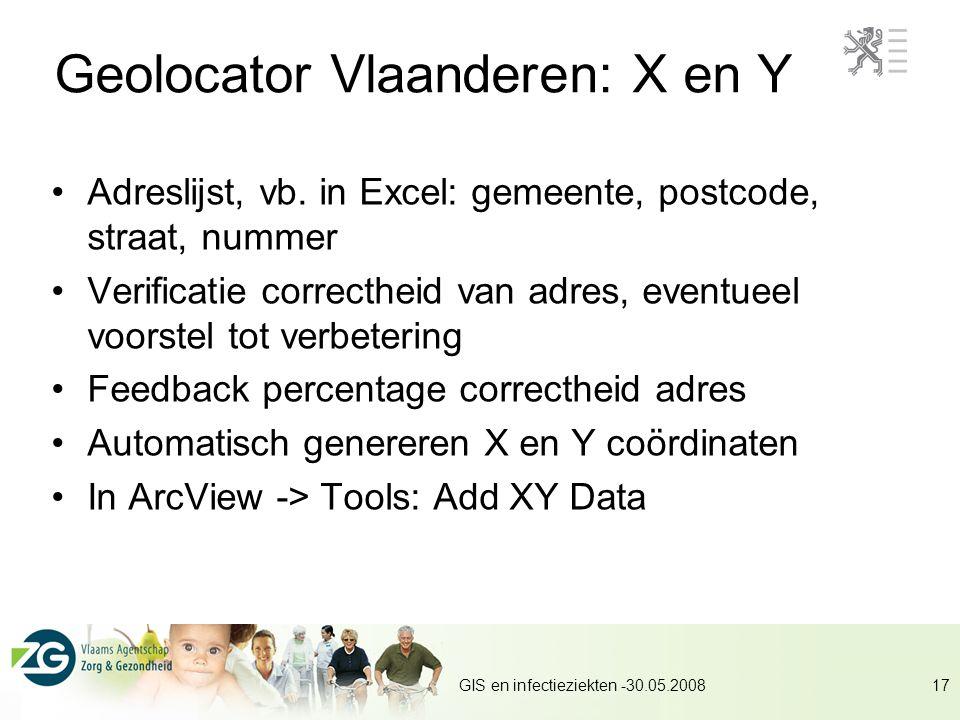 GIS en infectieziekten -30.05.200817 Geolocator Vlaanderen: X en Y Adreslijst, vb.