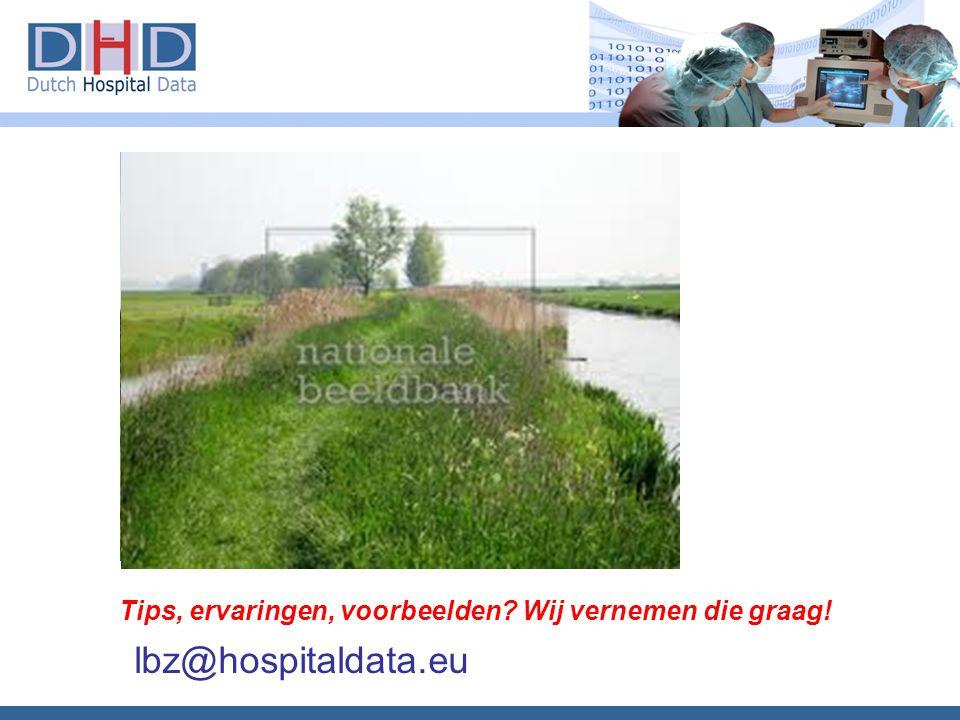 Tips, ervaringen, voorbeelden? Wij vernemen die graag! lbz@hospitaldata.eu