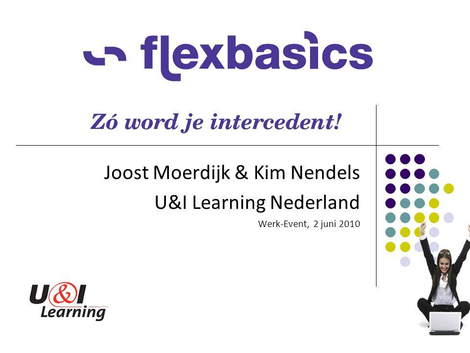 Joost Moerdijk & Kim Nendels U&I Learning Nederland Werk-Event, 2 juni 2010