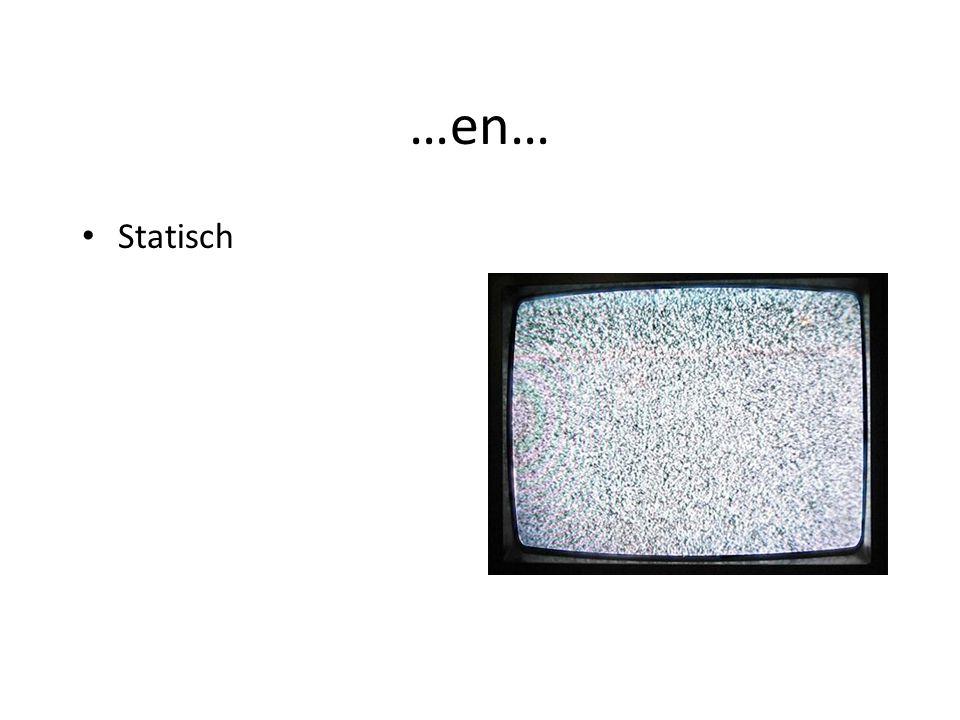 …en… Statisch