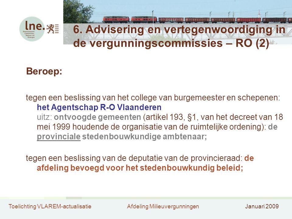 Toelichting VLAREM-actualisatieAfdeling MilieuvergunningenJanuari 2009 6.