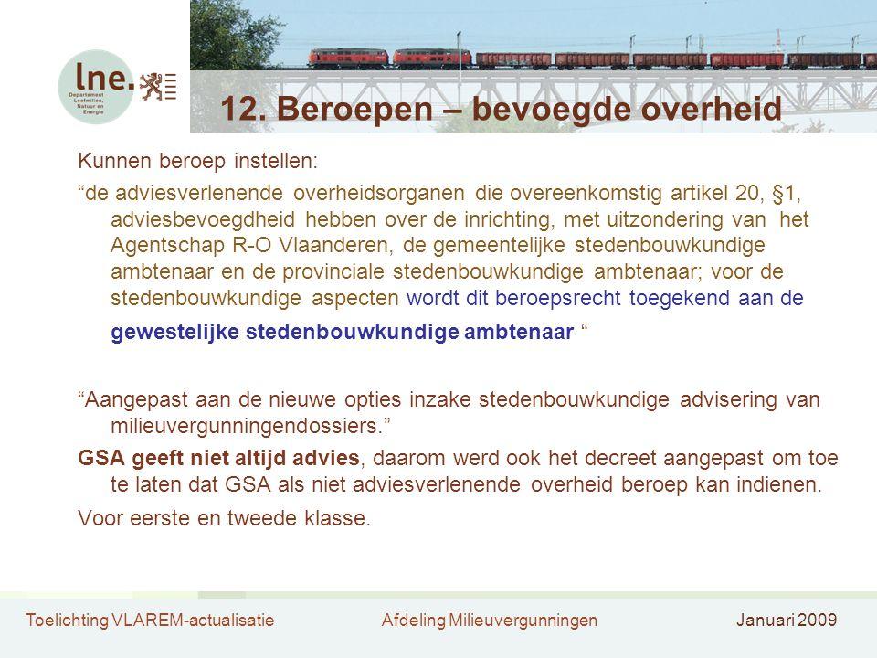 Toelichting VLAREM-actualisatieAfdeling MilieuvergunningenJanuari 2009 12.