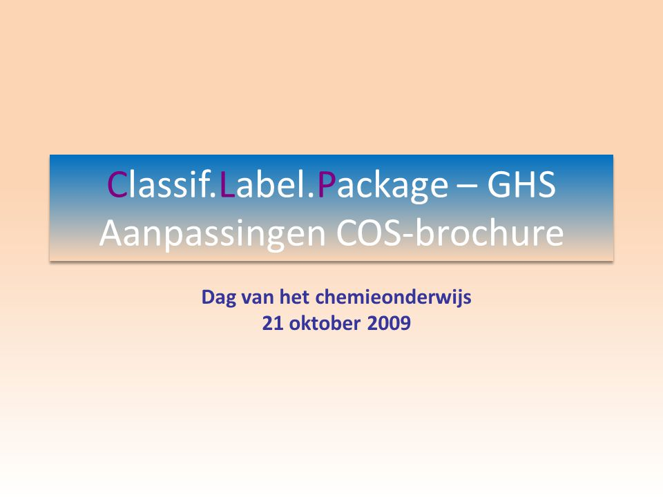 GHS GHS:Globally Harmonized System of Classification and Labeling of Chemicals 1980-1990:ILO (International Labor Organization): conventie 170 en aanbeveling 177 tot harmonisatie van classificatie en etikettering chemicaliën die op het werk gebruikt worden.