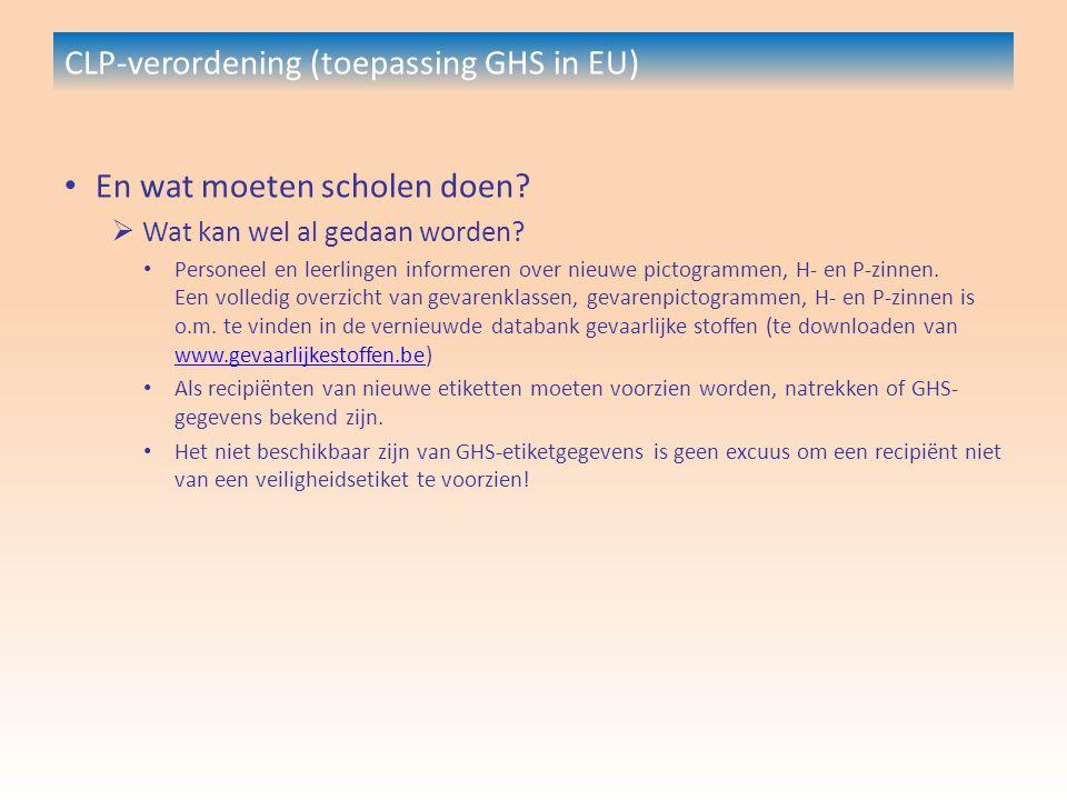 CLP-verordening (toepassing GHS in EU) En wat moeten scholen doen.