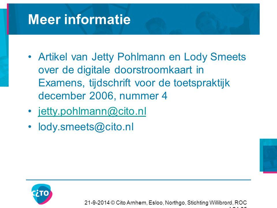 21-9-2014 © Cito Arnhem, Esloo, Northgo, Stichting Willibrord, ROC ASA 25 Meer informatie Artikel van Jetty Pohlmann en Lody Smeets over de digitale d