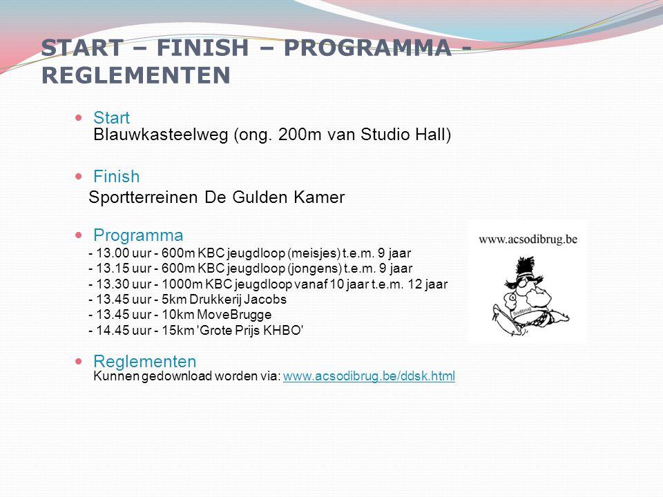 Start Blauwkasteelweg (ong. 200m van Studio Hall) Finish Sportterreinen De Gulden Kamer Programma - 13.00 uur - 600m KBC jeugdloop (meisjes) t.e.m. 9