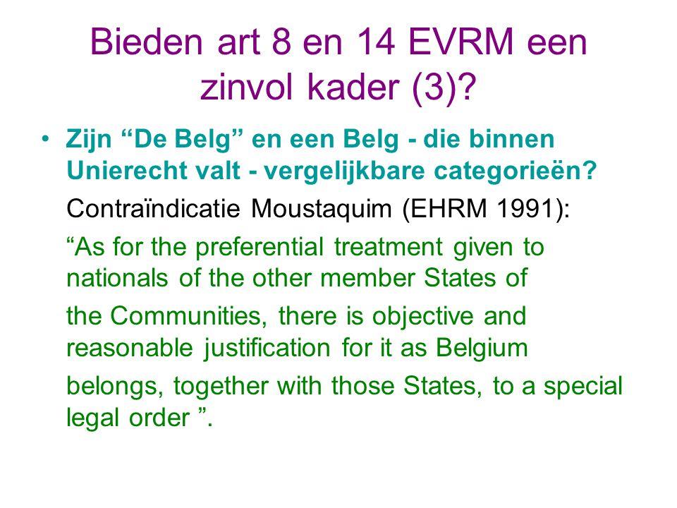 Bieden art 8 en 14 EVRM een zinvol kader (3).