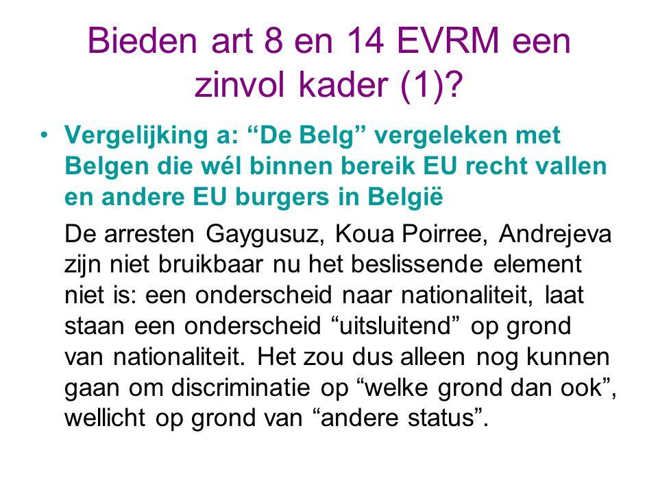 Bieden art 8 en 14 EVRM een zinvol kader (1).