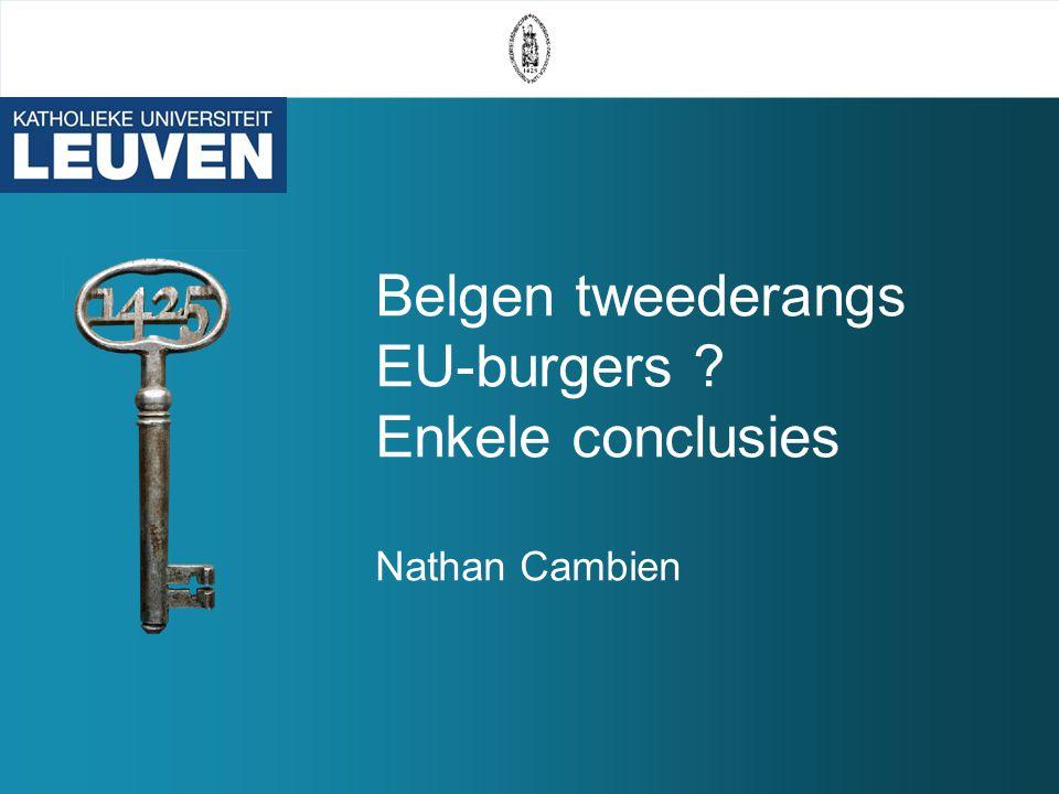 Belgen tweederangs EU-burgers Enkele conclusies Nathan Cambien