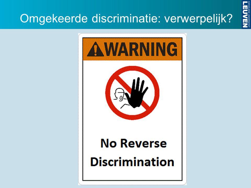Omgekeerde discriminatie: verwerpelijk
