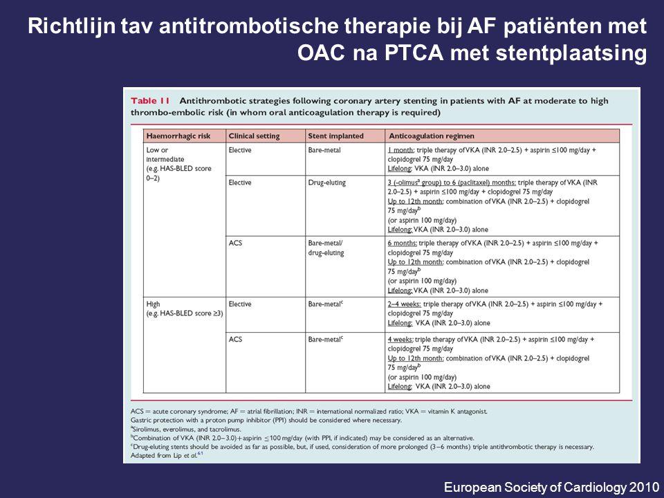Richtlijn tav antitrombotische therapie bij AF patiënten met OAC na PTCA met stentplaatsing European Society of Cardiology 2010