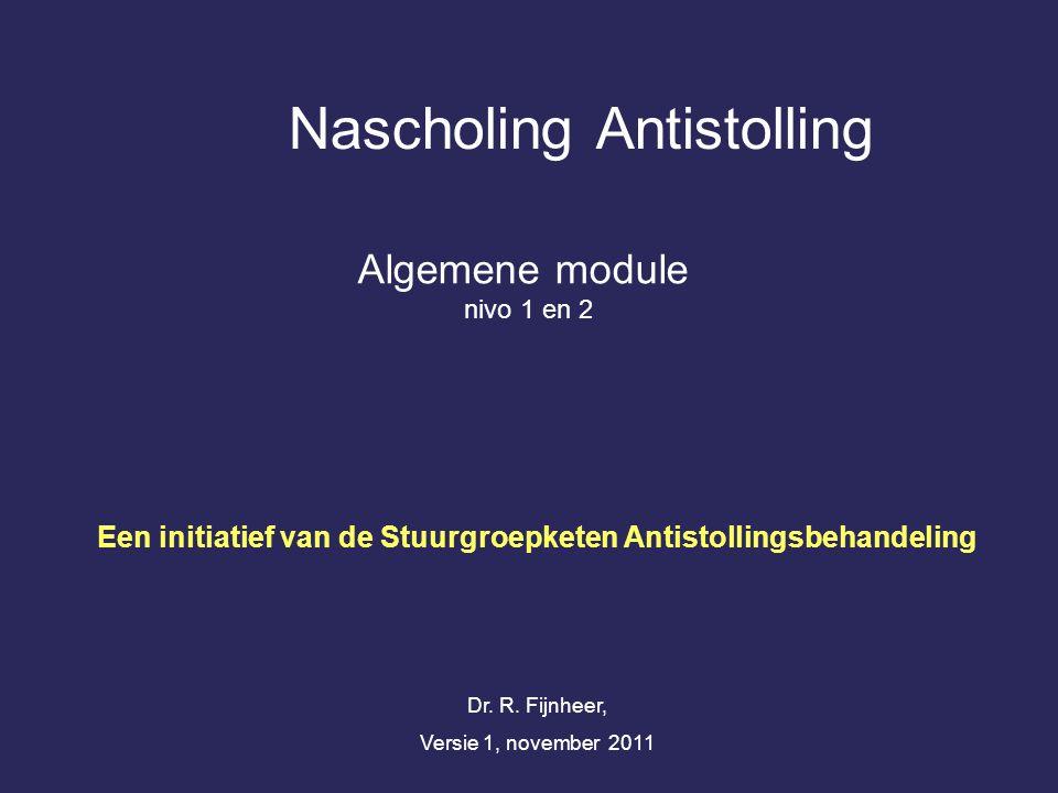 Nascholing Antistolling Algemene module nivo 1 en 2 Dr.